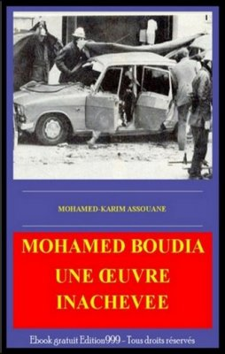Mohamed Boudia : Une oeuvre inachevée