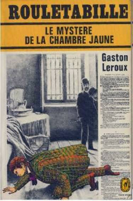 Ebook gratuit le myst re de la chambre jaune edition999 - Mystere de la chambre jaune ...