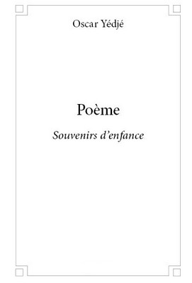 Poème Souvenirs Denfance Edition999