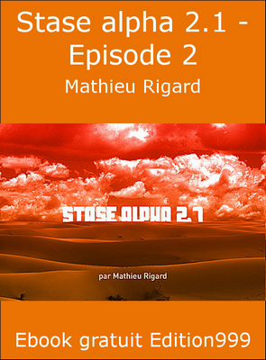 Stase alpha 2.1 - Episode 2