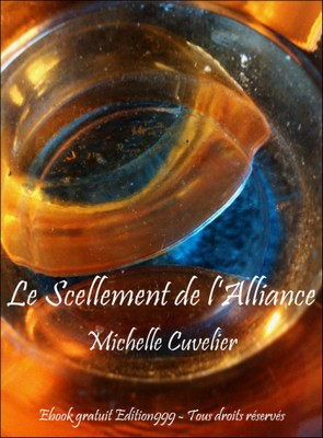 Le Scellement de l'Alliance